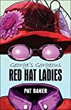 George's Gorgeous Red Hat Ladies, Pat Baker, 1424157692