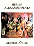 Berlin Alexanderplatz by Alfred Döblin front cover