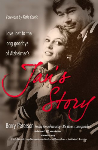 Jans Story: Love Lost to the Long Goodbye of Alzheimers