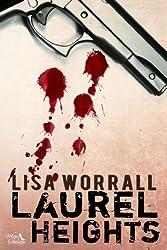 Laurel Heights (English Edition)