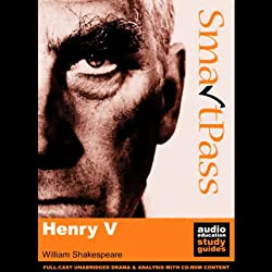 SmartPass Plus Audio Education Study Guide to Henry V (Unabridged, Dramatised, Commentary Options)