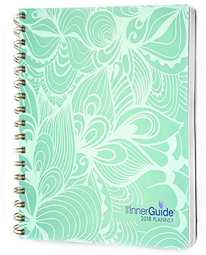 Blooms Dated Weekly (InnerGuide 2018 Goal & Life Planner, Weekly & Monthly Organizer, Appointment Book & Journal, Jan - Dec (Dated Soft Cover))