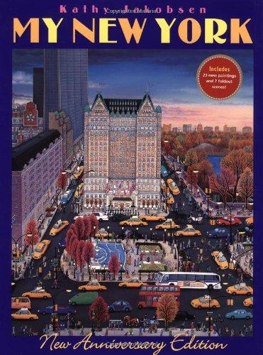 My New York New Anniversary Edition [Jakobsen, Kathy] (Tapa Dura)