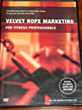 Velvet Rope Marketing For Fitness Professionals, with Jim Labadie and Ryan Lee