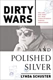 img - for Dirty Wars and Polished Silver: The Life and Times of a War Correspondent Turned Ambassatrix book / textbook / text book