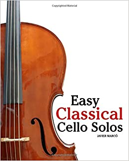 Amazon com: Easy Classical Cello Solos: Featuring music of Bach