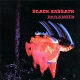 Paranoid by Black Sabbath
