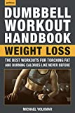 The Dumbbell Workout Handbook: Weight Loss: The Best - Best Reviews Guide