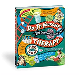 Do it yourself therapy head games for a rainy day potter style do it yourself therapy head games for a rainy day potter style 9780307718532 amazon books solutioingenieria Images