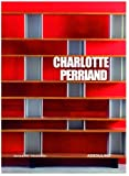 img - for Charlotte Perriand by Elisabeth Vedrenne (2005-02-01) book / textbook / text book