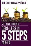 The Debt-Less Approach:  Primer