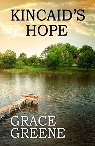 Kincaid's Hope: A Virginia Country Roads Novel