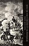 With 'The Thirty-Second' in the Peninsular and Other Campaigns, Harry Ross-Lewin, 1845740998