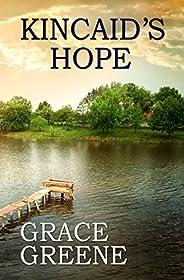 Kincaid's Hope: A Virginia Country Roads Novel (Virginia Country Roads Ser