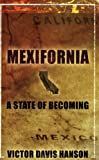Mexifornia : A State of a Becoming