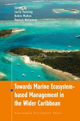 Towards Marine Ecosystem-Based Management in the Wider Caribbean (MARE Publications)