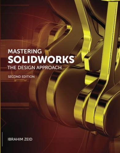 Mastering SolidWorks (2nd Edition) by Peachpit Press