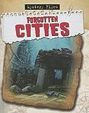 Forgotten Cities, Charlie Samuels, 0778780074
