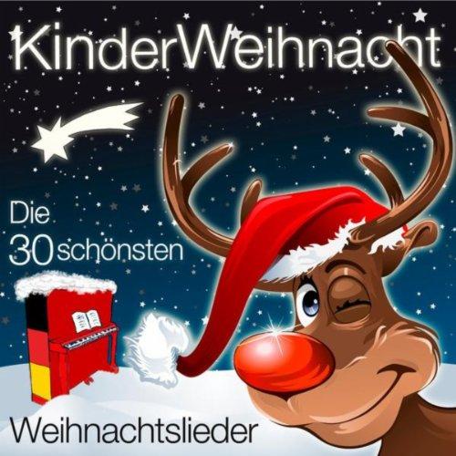 Kinder Weihnacht - Die 30 Schö...