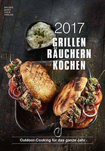 Grillen Räuchern Kochen 2017 - Rezeptkalender (24 x 34) - Küchenkalender - Fleisch - Barbecue - Grillkalender - by Angelo Menta (BJVV)