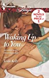 Waking Up to You: An Anthology (Forbidden Fantasies)