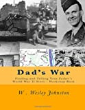 Dad's War, W. Johnston, 1495384926