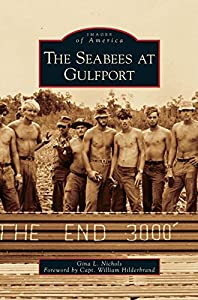 Seabees at Gulfport from Arcadia Publishing Library Editions