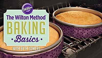 The Wilton Method: Baking Basics