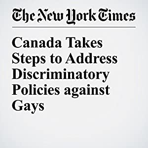 Canada Takes Steps to Address Discriminatory Policies against Gays
