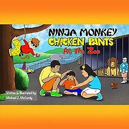 Ninja Monkey Chicken Pants: At the Zoo