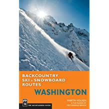Backcountry Ski And Snowboard Routes: Washington