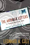 The Anthrax Letters: A Medical Detective Story