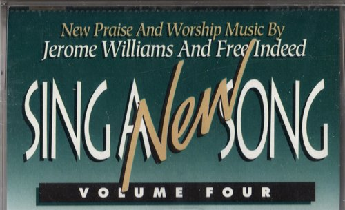 SING A NEW SONG - VOLUME FOUR - CASSETTE - New Praise and Worship Music