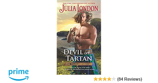Devil in tartan the highland grooms julia london 9781335629401 devil in tartan the highland grooms julia london 9781335629401 amazon books fandeluxe Choice Image