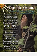 Mythic Dawn Issue 2: Summer 2018 (Volume 2) Paperback