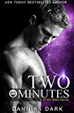 Two Minutes (Seven Series Book 6)