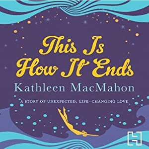 This Is How It Ends Audiobook