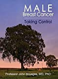 Male Breast Cancer:Taking Control
