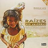 Raizes: Rio Amazonas - Acompanha Dvd