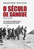 img - for O S culo de Sangue - 1914-2014: as vinte guerras que mudaram o mundo (Portuguese Edition) book / textbook / text book