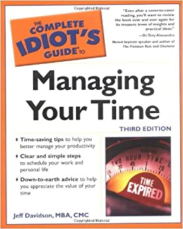 f962c5bf29ca The Complete Idiot s Guide to Managing Your Time (3rd Edition)  Jeff ...