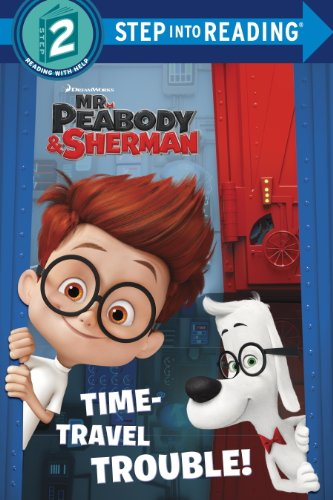 Image result for mr. peabody and sherman time-travel trouble!