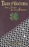 The Lucky and the Strong, Robert Gilbert, 1494736039