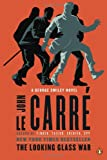 The Looking Glass War, John Le Carré, 0143122592