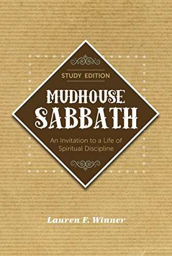 Mudhouse Sabbath: An Invitation to a Life of