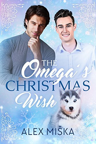 The Omega's Christmas Wish: an MM Shifter MPREG Romance