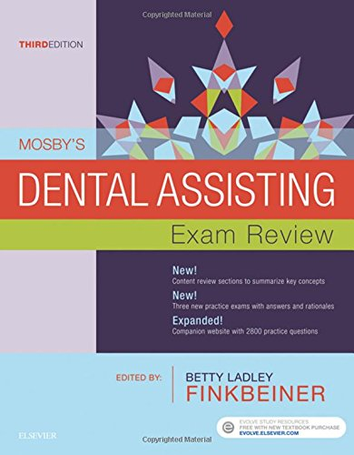 Mosby's Dental Assisting Exam Review, 3e (Review Questions and Answers for Dental Assisting)