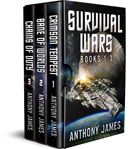 (Survival Wars: Books 1-3: Crimson Tempest, Bane of Worlds, Chains of Duty)