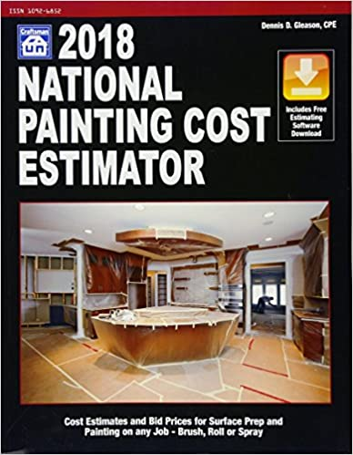 National Painting Cost Estimator 2018 Dennis D Gleason