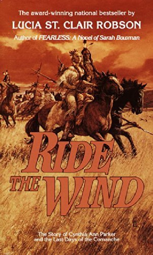 Ride the Wind by Lucia St Clair Robson (1985-11-12) (Clair St Upper)